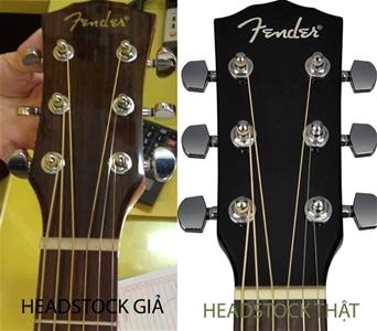 Hướng Dẫn Nhận Biết Đàn Guitar Fender Hàng Giả, Hàng Nhái