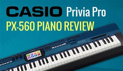 Đánh giá cây đàn piano điện casio PX-560M