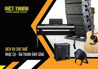 5 lý do bạn nên chọn dịch vụ cho thuê Nhạc cụ - Âm thanh Ánh Sáng tại Việt Thanh