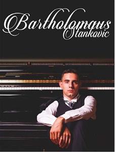 Bartolomej Stankovic - Nghệ sỹ Piano đa năng của Kawai